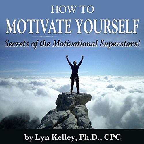How to Motivate Yourself cover art