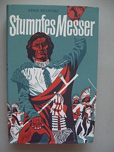 Stumpfes Messer Führer Cheyenne-Indianer in letzten Kampfe um Heimat Freihheit
