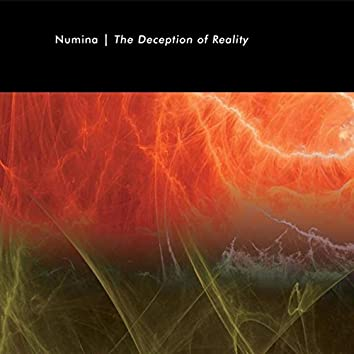 The Deception of Reality