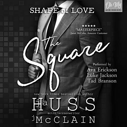 The Square                   By:                                                                                                                                 JA Huss,                                                                                        Johnathan McClain                               Narrated by:                                                                                                                                 Tad Branson,                                                                                        Ava Erickson,                                                                                        Luke Jackson                      Length: 8 hrs and 40 mins     61 ratings     Overall 4.6