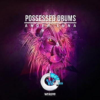 Possessed Drums
