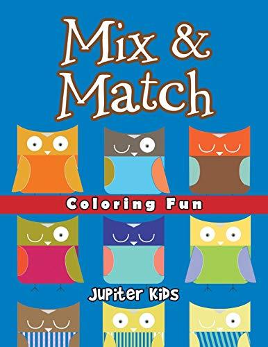 Mix & Match Coloring Fun: Super Coloring Books
