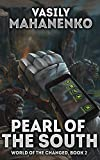 Pearl of the South (World of the Changed Book #2): LitRPG Series