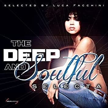 The Deep and Soulful Selecta