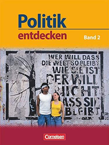 Politik entdecken - Gymnasium Nordrhein-Westfalen - Band 2: Schülerbuch