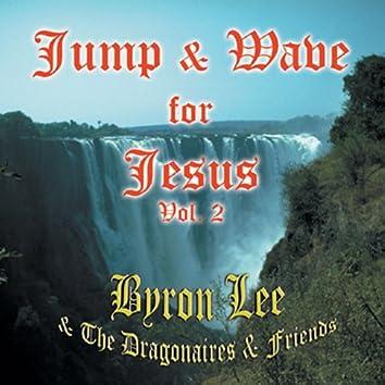 Jump & Wave for Jesus Vol. 2
