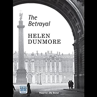 The Betrayal                   By:                                                                                                                                 Helen Dunmore                               Narrated by:                                                                                                                                 Jilly Bond                      Length: 12 hrs and 29 mins     68 ratings     Overall 4.4