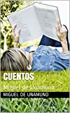 Cuentos: Miguel de Unamuno