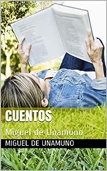 Cuentos: Miguel de Unamuno en losmasleidos.com