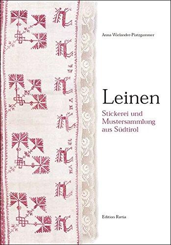 Leinen: Stickerei und Mustersammlung aus Südtirol