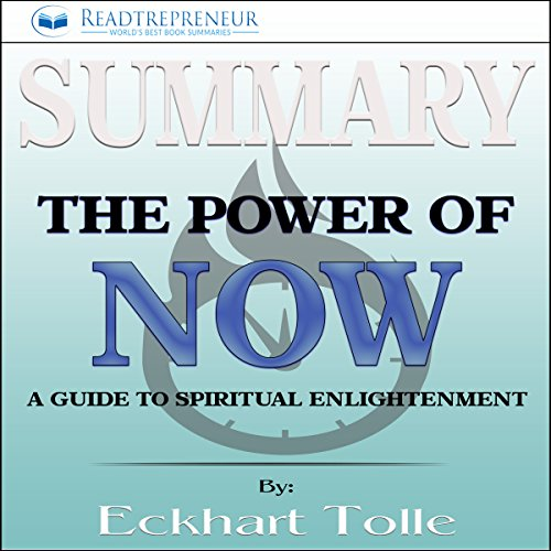 Summary: The Power of Now: A Guide to Spiritual Enlightenment cover art