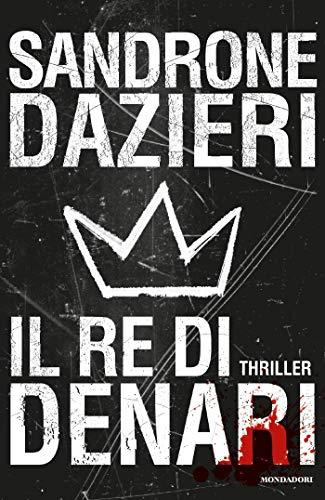 Il re di denari (Le indagini di Colomba e Dante Vol. 3)