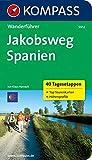 KOMPASS Wanderführer Jakobsweg Spanien: Wanderführer mit Tourenkarten und Höhenprofilen