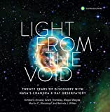 Light from the Void: Twenty Years of Discovery with NASA's Chandra X-ray Observatory - Kimberly K. Arcand