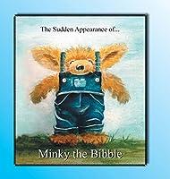 Minky the Bibble