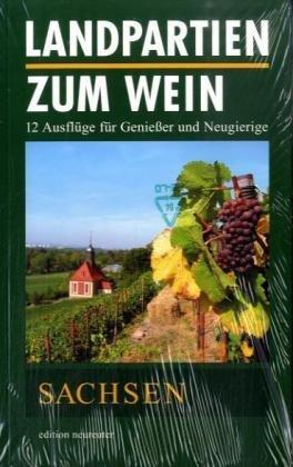 Landpartien zum Wein /Sachsen