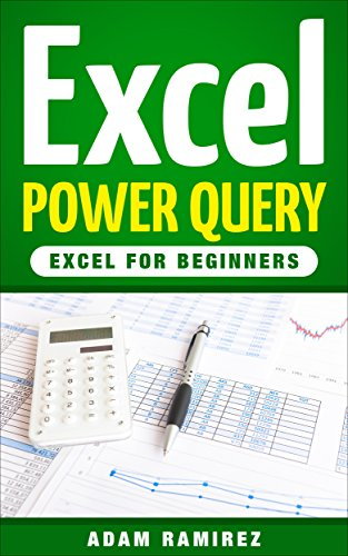 Excel Power Query: Excel for Beginners (English Edition)
