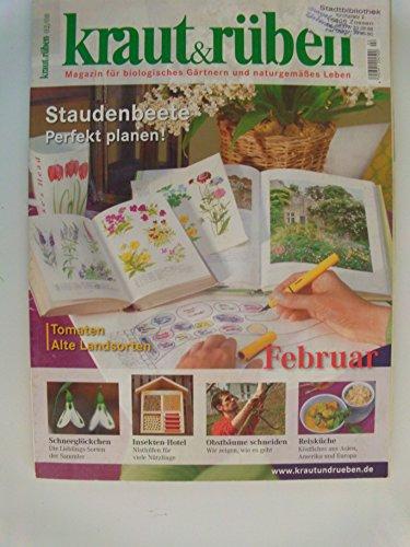 Kraut & Rüben / Magazin für biologisches Gärtnern und naturgemäßes Leben / Einzelausgaben 2008