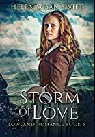 Storm of Love: Premium Hardcover Edition