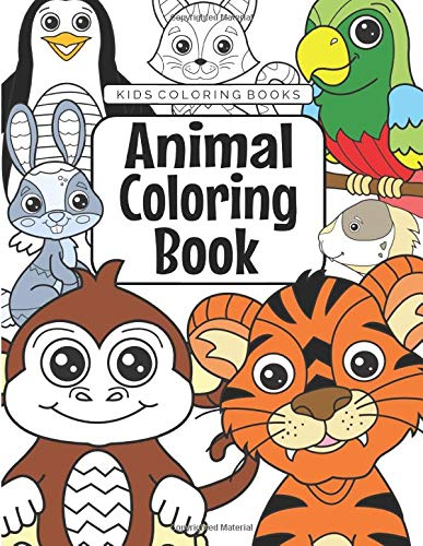 Kids Coloring Books Animal Coloring Book: For Kids Aged 3-8 (The Future Teacher s Coloring Books For Kids Aged 3-8)
