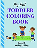 My First Toddler Coloring Book - Fun with Numbers, Letters,: Fun Activity Coloring Book for Toddlers and Kids ,Interactive Picture Book for Kids Ages 2-4, Lover Gift for Preschoolers ,70 Pages , 8.5 x 11 inches