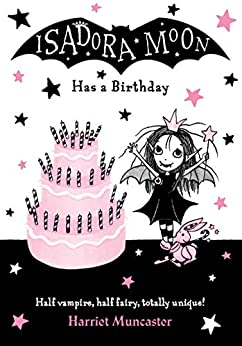 Isadora Moon Has a Birthday by [Harriet Muncaster]