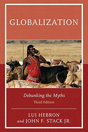 Globalization: Debunking the Myths, Third Edition