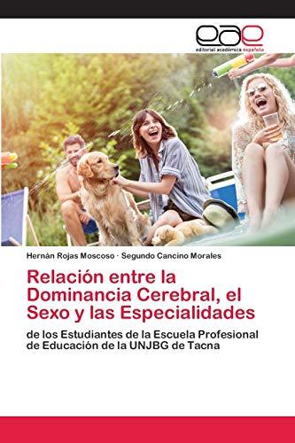 Relación entre la Dominancia Cerebral, el Sexo y las Especialidades: de los...
