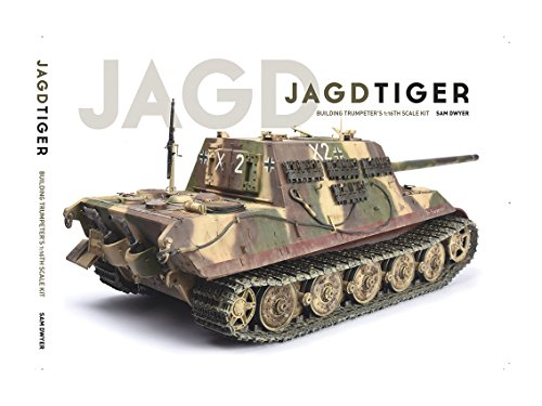 Jagdtiger: Building Trumpeter's 1:16th Scale Kit