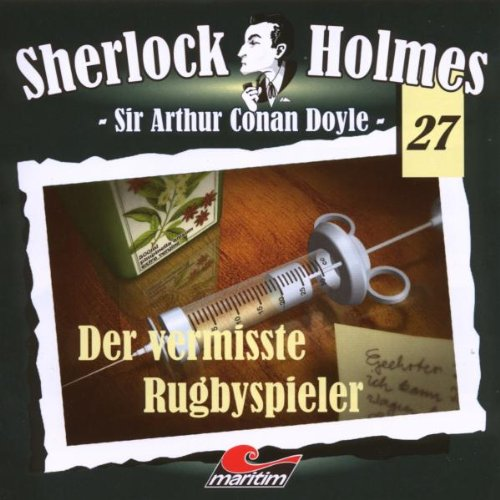 Sherlock Holmes, Vol. 27: Der vermisste Rugbyspieler
