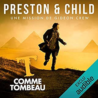 T comme Tombeau     Saga Inspecteur Gideon Crew              By:                                                                                                                                 Douglas Preston,                                                                                        Lincoln Child                               Narrated by:                                                                                                                                 Alexandre Donders                      Length: 9 hrs and 9 mins     Not rated yet     Overall 0.0