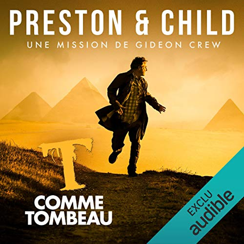 T comme Tombeau     Saga Inspecteur Gideon Crew              De :                                                                                                                                 Douglas Preston,                                                                                        Lincoln Child                               Lu par :                                                                                                                                 Alexandre Donders                      Durée : 9 h et 9 min     4 notations     Global 4,8