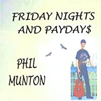 Friday Nights & Paydays