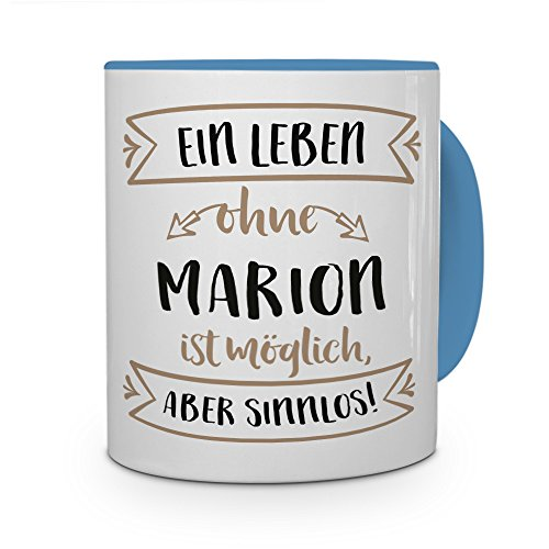 printplanet® Tasse mit Namen Marion - Motiv Sinnlos - Namenstasse, Kaffeebecher, Mug, Becher, Kaffeetasse - Farbe Hellblau