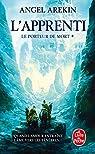 Le Porteur de Mort, tome 1 : L'Apprenti par Arekin