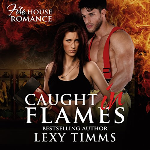 Caught in Flames audiobook cover art