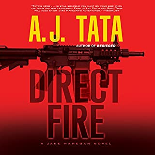 Direct Fire     A Jake Mahegan Thriller              Written by:                                                                                                                                 A. J. Tata                               Narrated by:                                                                                                                                 Jonathan Davis                      Length: 12 hrs and 6 mins     Not rated yet     Overall 0.0