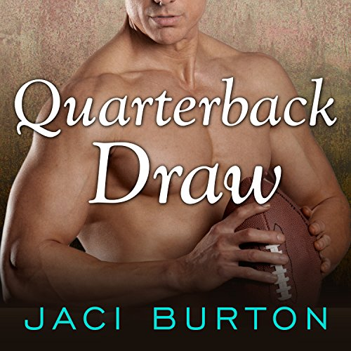 Quarterback Draw Audiobook By Jaci Burton cover art
