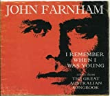 Songtexte von John Farnham - I Remember When I Was Young: Songs from The Great Australian Songbook