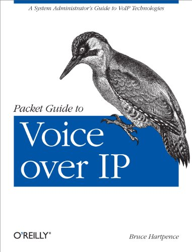 Packet Guide to Voice over IP: A system administrator's guide to VoIP technologies