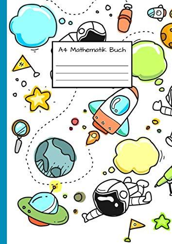 A4 Mathematik Buch: Notizbuch DIN A4 - Kladde kariert 5 mm - 110 Seiten - Notizheft, Tagebuch, Schreibbuch - Raum- und Kosmonautenmotiv