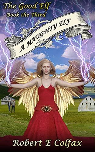 A Naughty Elf (The Good Elf Book 3) (English Edition)