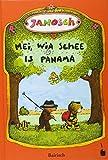 Mei, wia schee is Panama: De Gschicht, wia da kloane Tiga und da kloane Bär nach Panama greist san (bairische Mundartfassung): De Gschicht, wia da ... Panama greist san (bairische Mundartfassung)