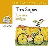Blíster ' Los tres amigos ' 1º Primaria: 82 (Literatura Infantil (6-11 Años) - Plan Lector Tres Sopas (Castellano)) - 9788466747783