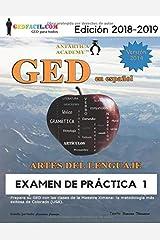GED en español - Artes del Lenguaje - Examen de Práctica 1 (GED en español de la Maestra Ximena) (Spanish Edition) Paperback