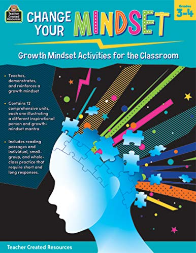 Change Your Mindset: Growth Mindset Activities for the Classroom (Gr. 3-4)