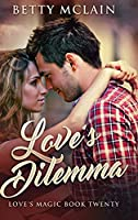 Love's Dilemma: Large Print Hardcover Edition