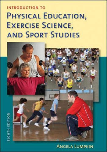 Introduction to Physical Education, Exercise Science, and...