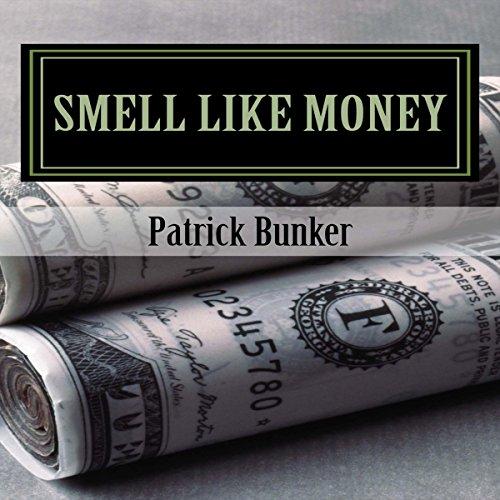Smell Like Money audiobook cover art