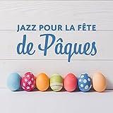 Jazz pour la fête de Pâques